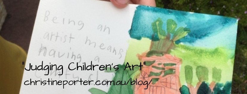 Christine Porter Blog Oct2018 Judging Children's Art about how to make art judging a positive thing