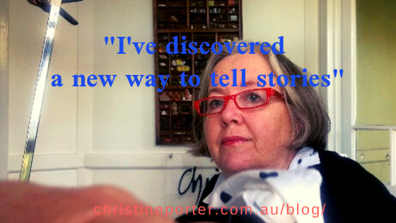 "Photo of Chrisitne Porter apparently adjusting a video selfie with the words ""I've discovered a new Way of telling stories"" over the top and her website below it."